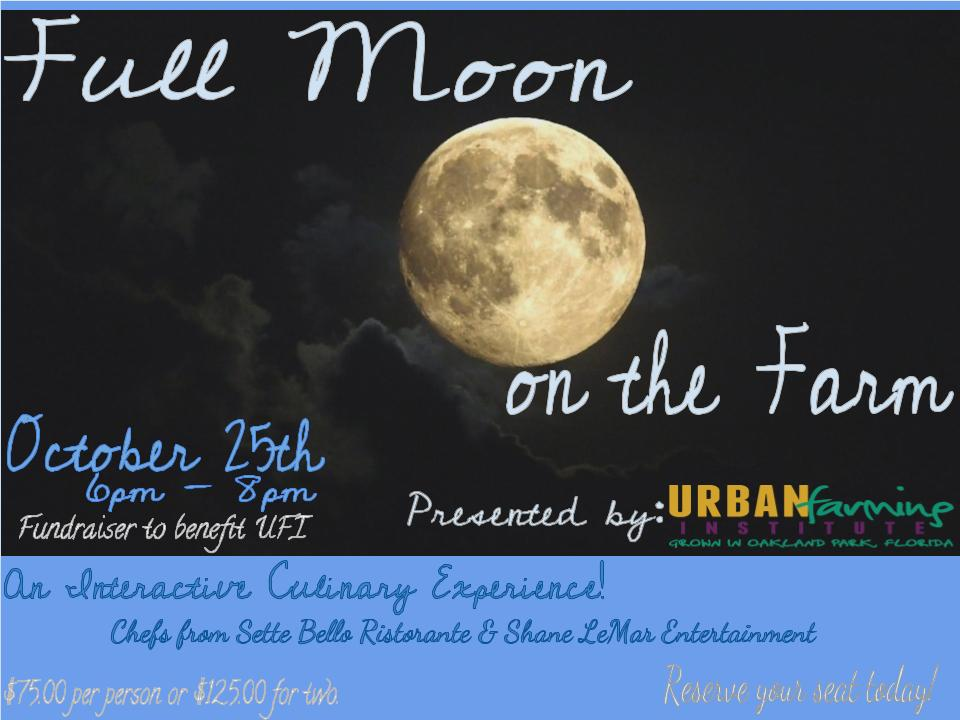 Full Moon On the Farm Urban Farming Institute